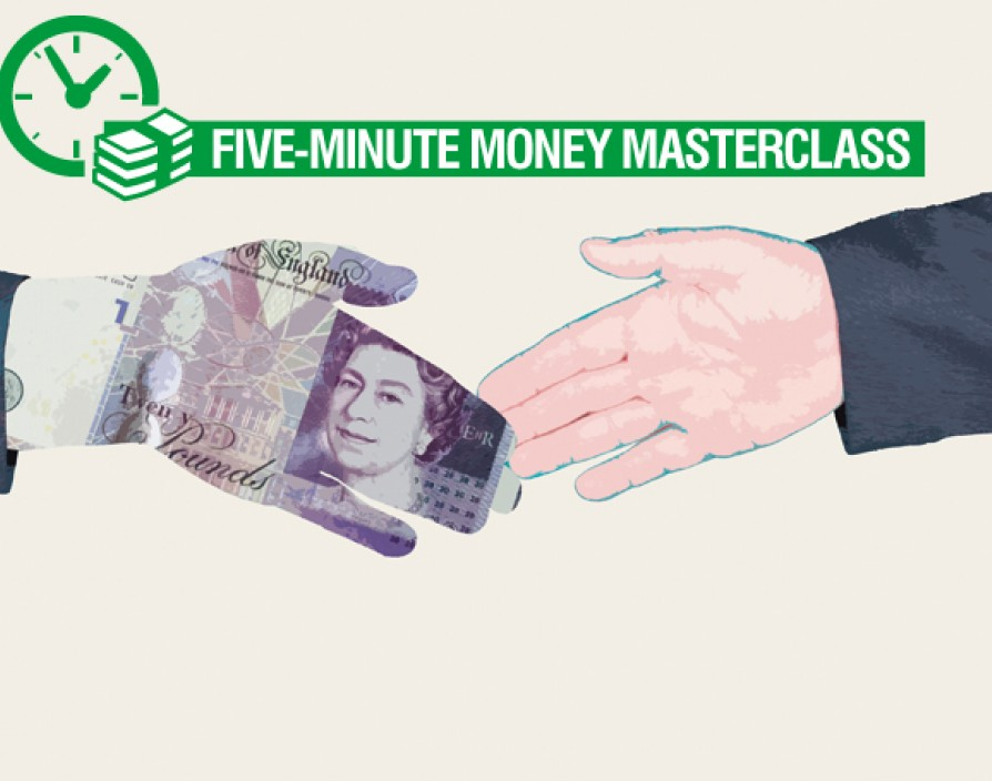Five-minute money masterclass: how to get the bank on board