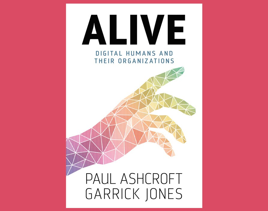 Alive: Digital Humans and their Organisations