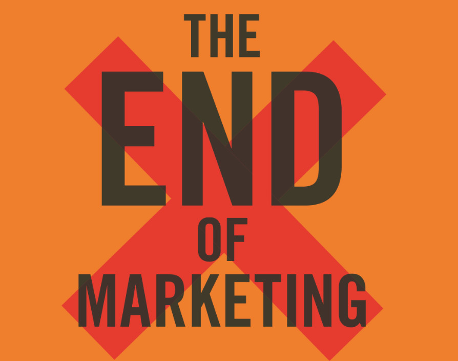 The end of marketing? How we can revive it for the digital age